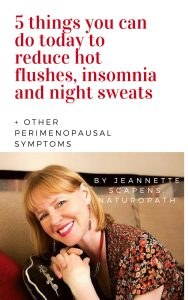 5 things you can do to reduce hot flushes, insomnia and night sweats